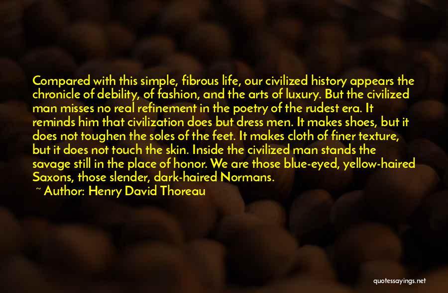 Luxury Fashion Quotes By Henry David Thoreau
