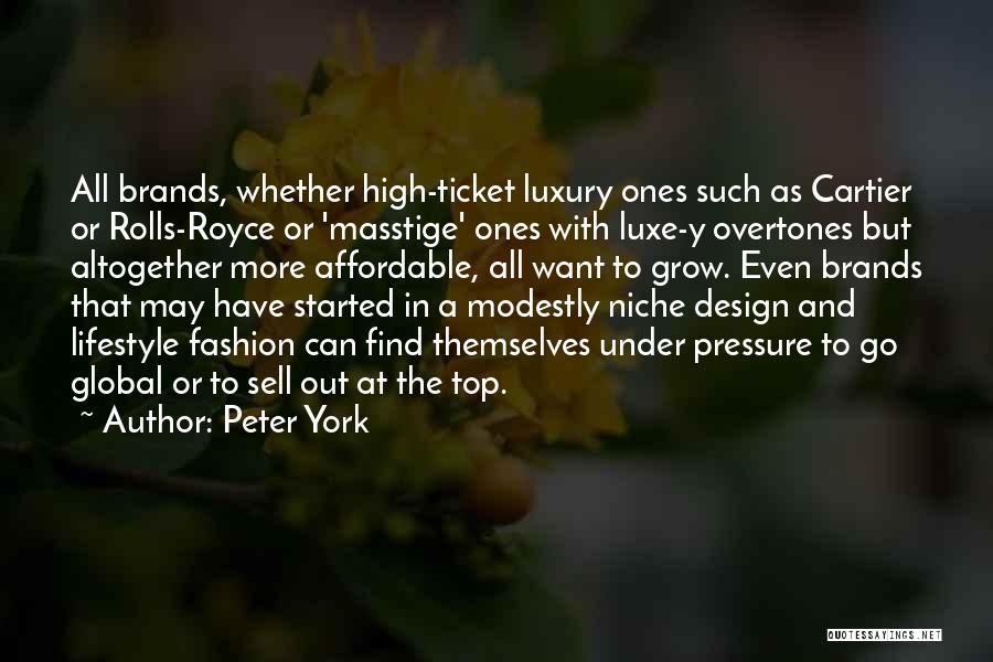 Luxury Fashion Quotes By Peter York