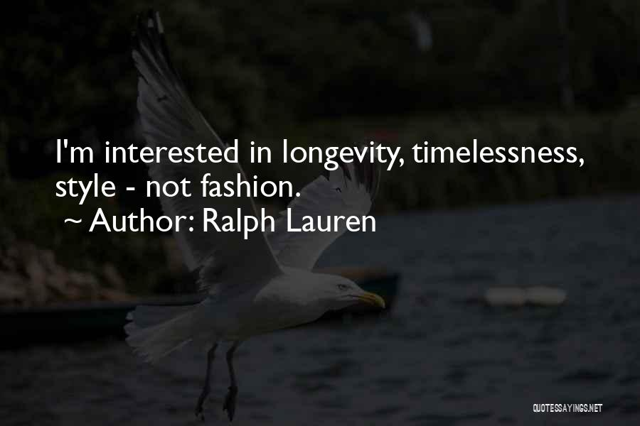 Luxury Fashion Quotes By Ralph Lauren