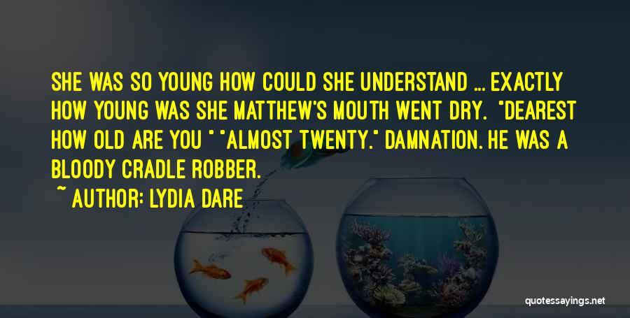 Lydia Dare Quotes 530248