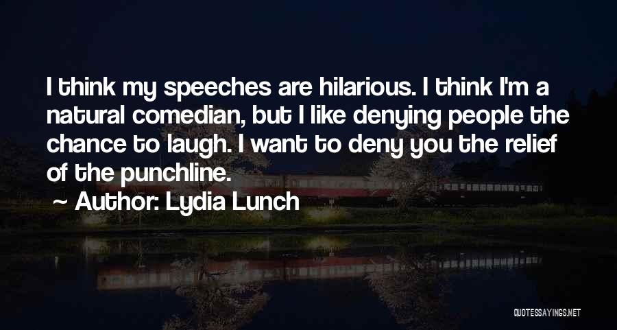 Lydia Lunch Quotes 1280597
