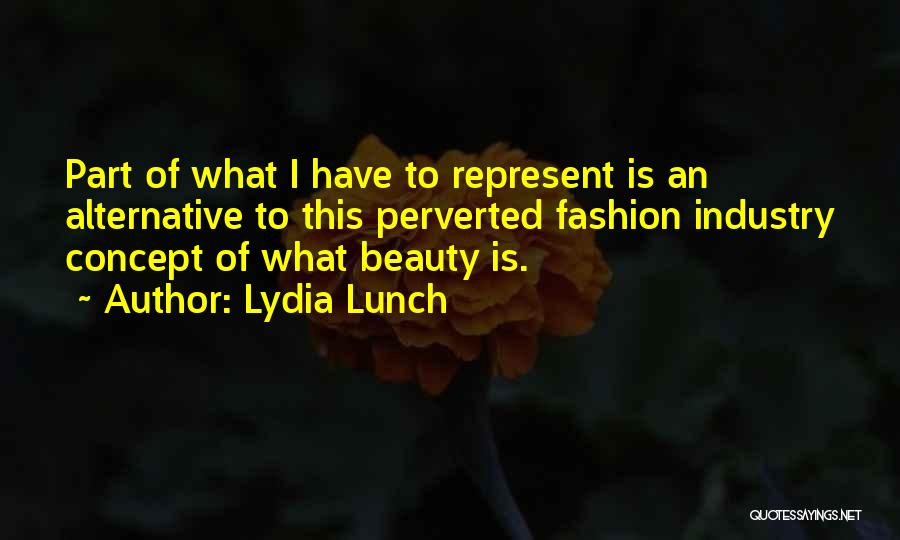 Lydia Lunch Quotes 1588514