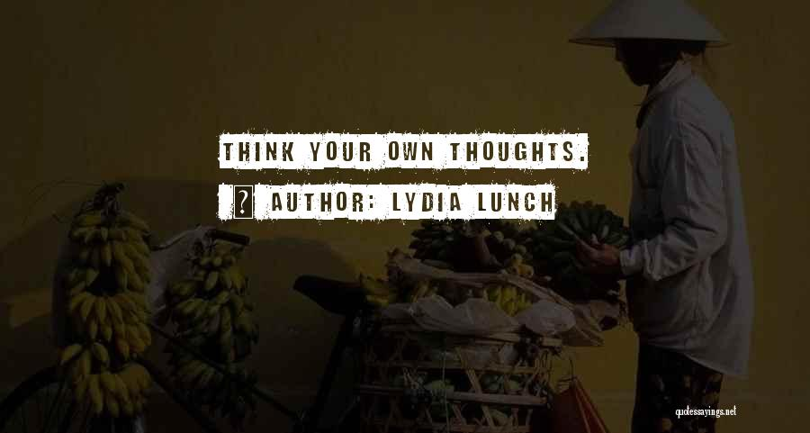 Lydia Lunch Quotes 1686917