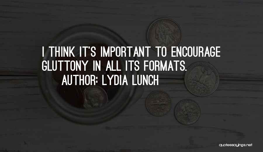 Lydia Lunch Quotes 1774511