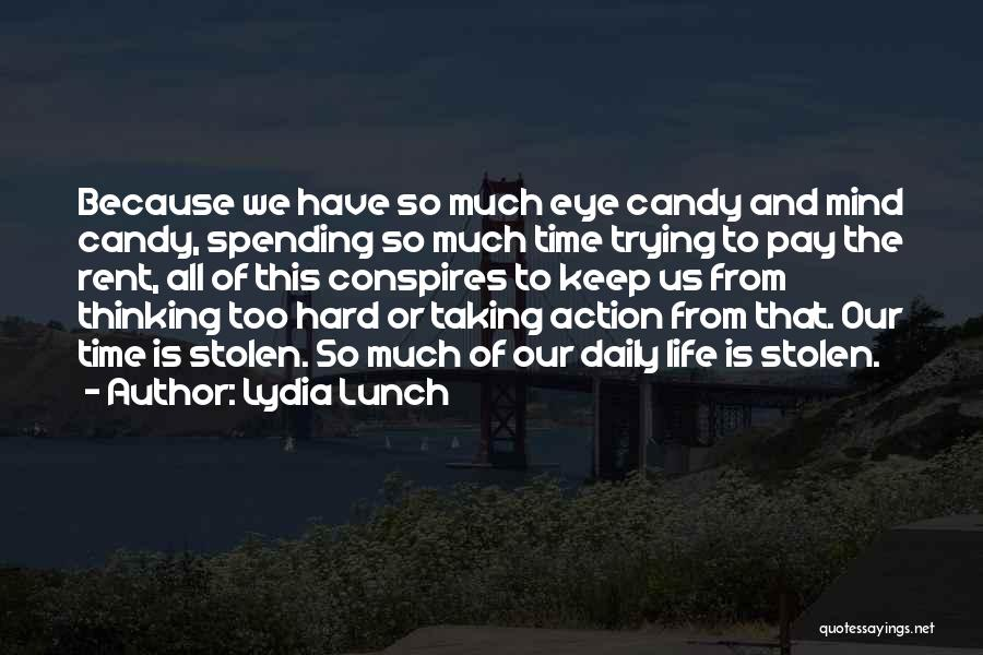 Lydia Lunch Quotes 1969387