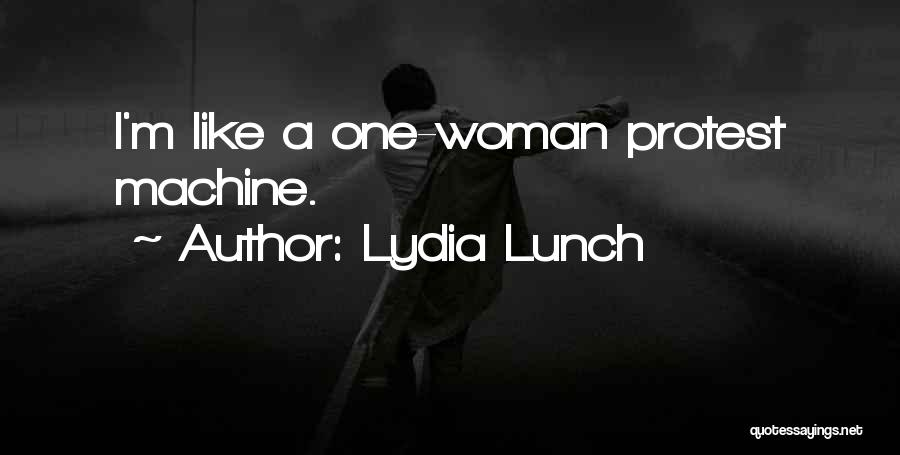 Lydia Lunch Quotes 592297