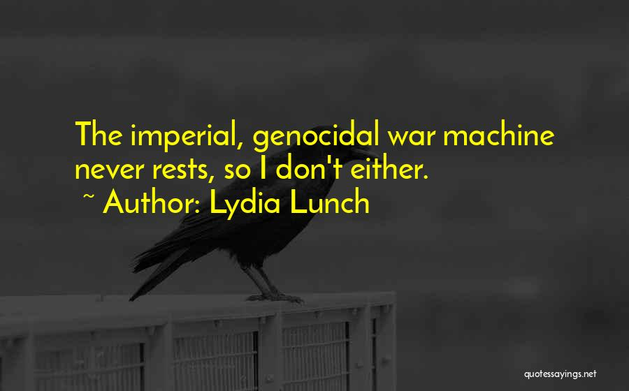 Lydia Lunch Quotes 895858