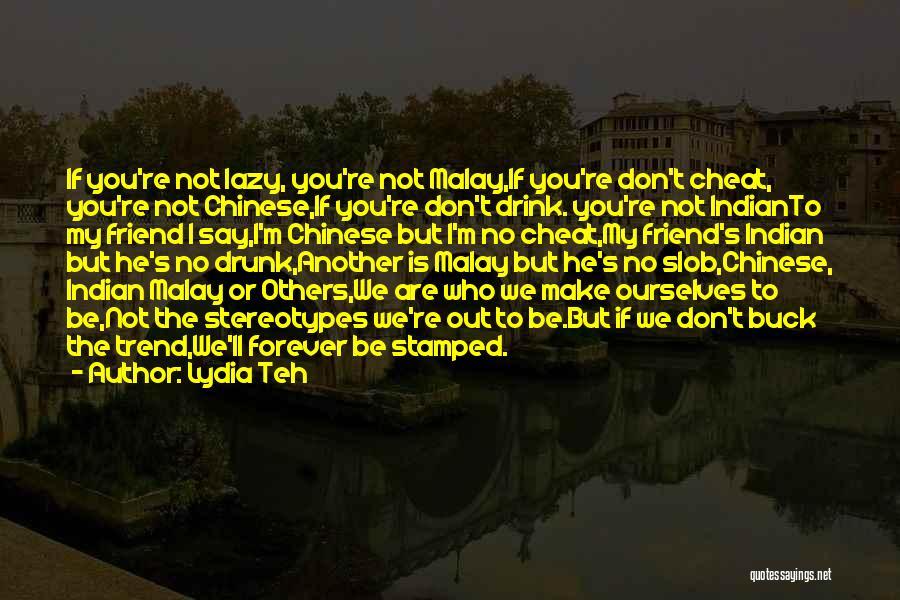 Lydia Teh Quotes 1085689