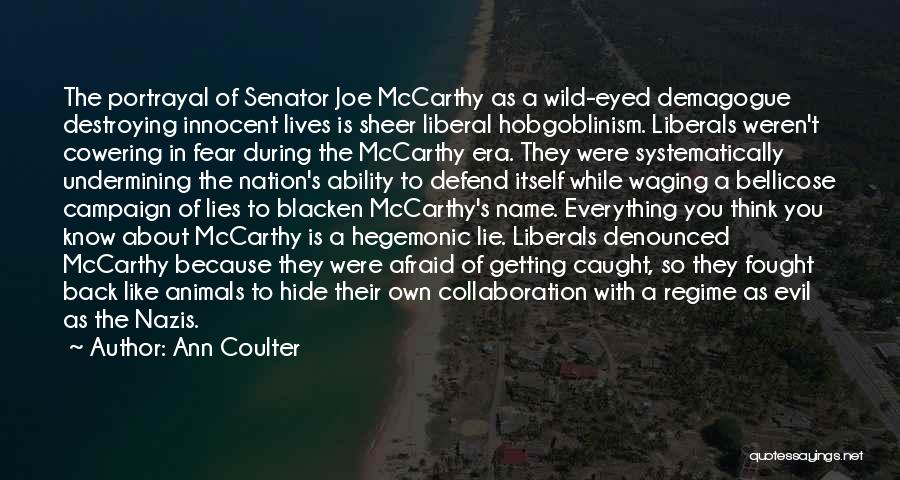 Lying And Getting Caught Quotes By Ann Coulter