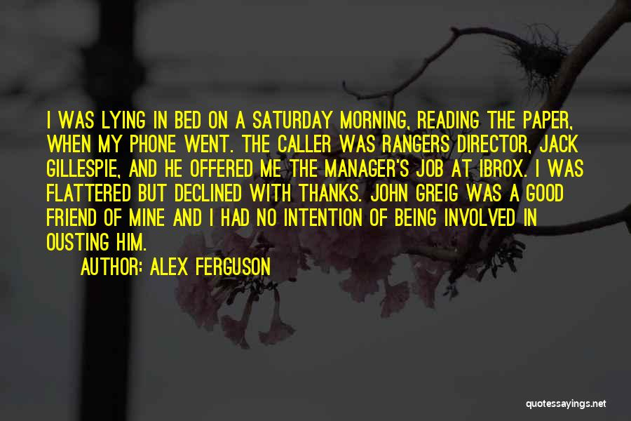 Lying Being Good Quotes By Alex Ferguson