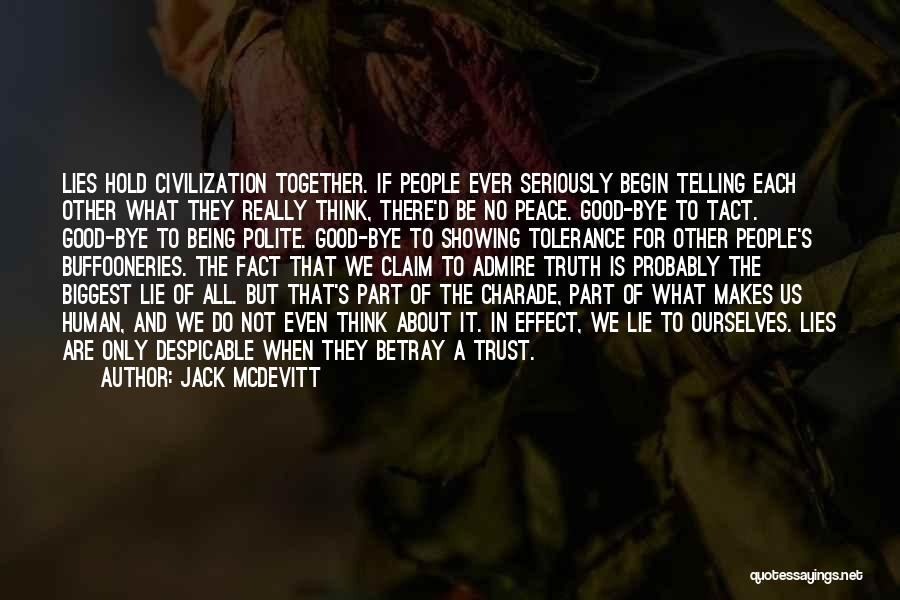 Lying Being Good Quotes By Jack McDevitt