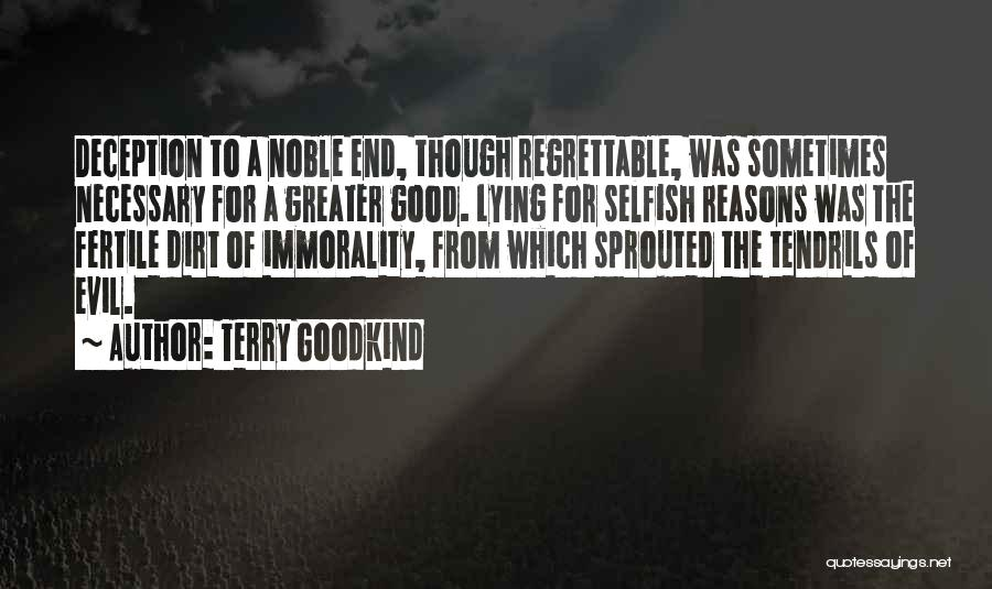 Lying For The Greater Good Quotes By Terry Goodkind