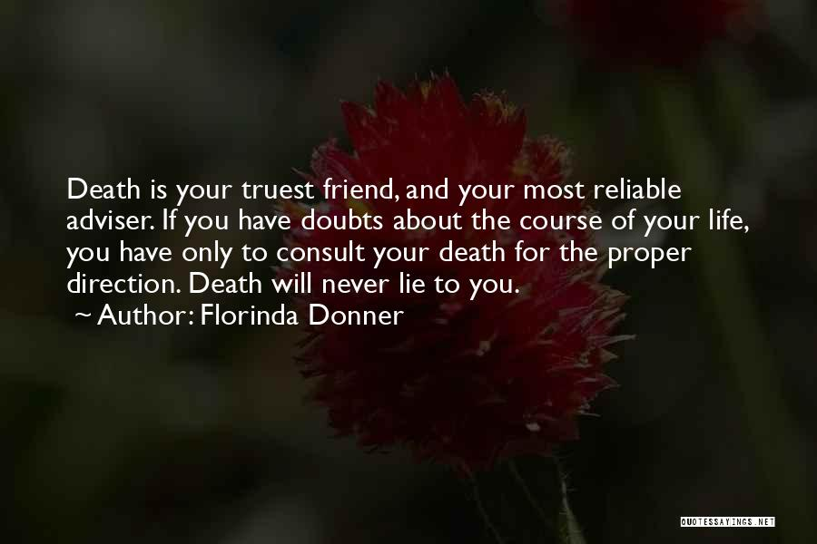 Lying To Your Best Friend Quotes By Florinda Donner