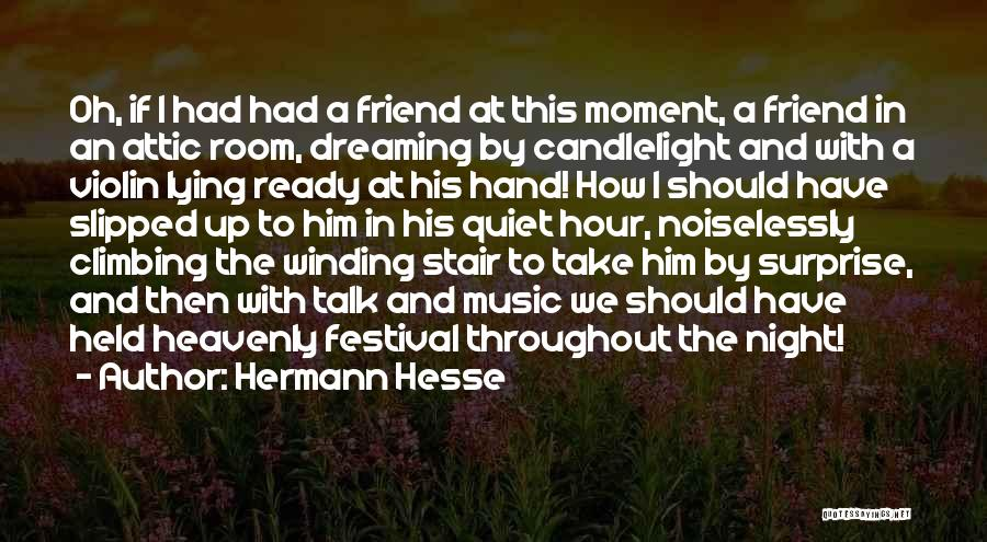 Lying To Your Best Friend Quotes By Hermann Hesse