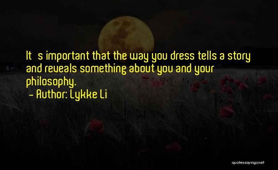Lykke Li Quotes 1269406