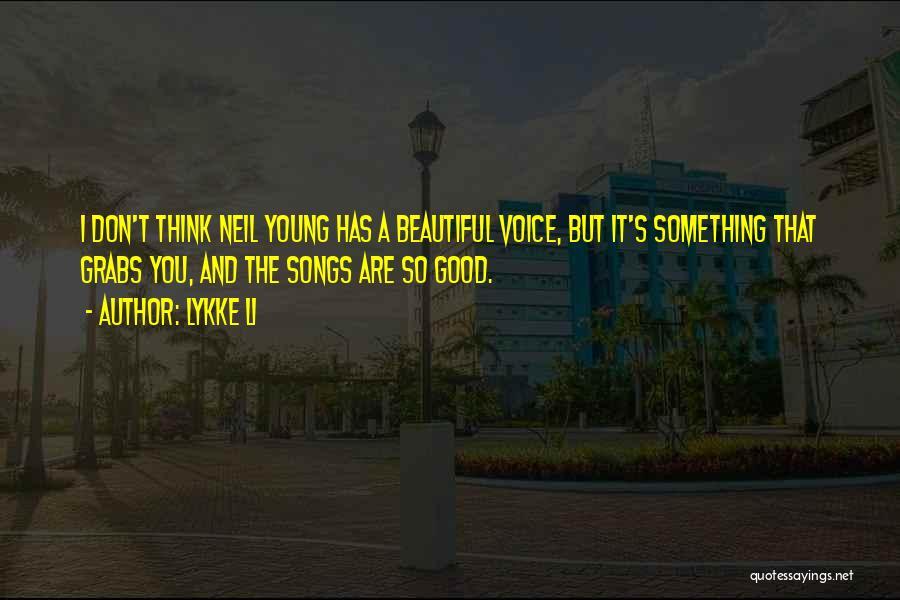 Lykke Li Quotes 1349852