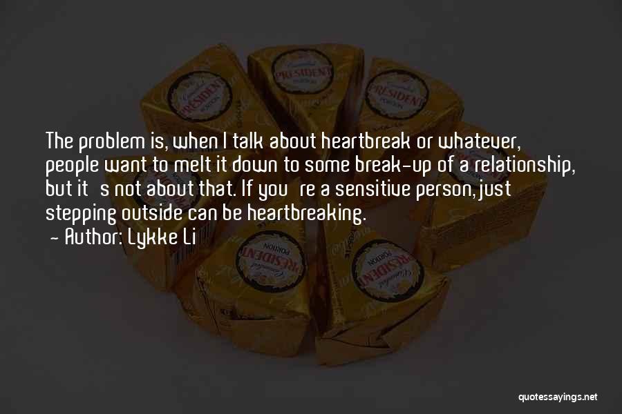 Lykke Li Quotes 1387331