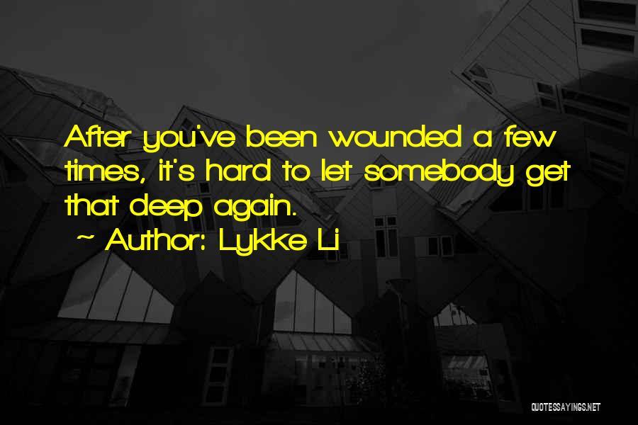 Lykke Li Quotes 1613306