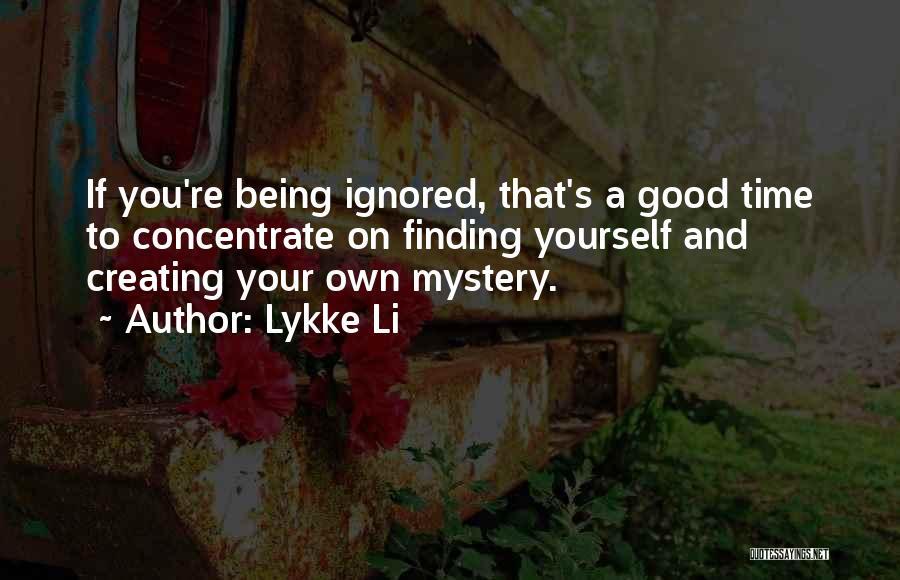 Lykke Li Quotes 1726849