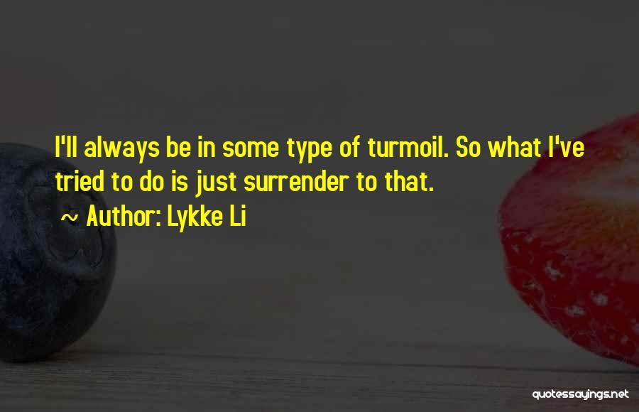 Lykke Li Quotes 1843156