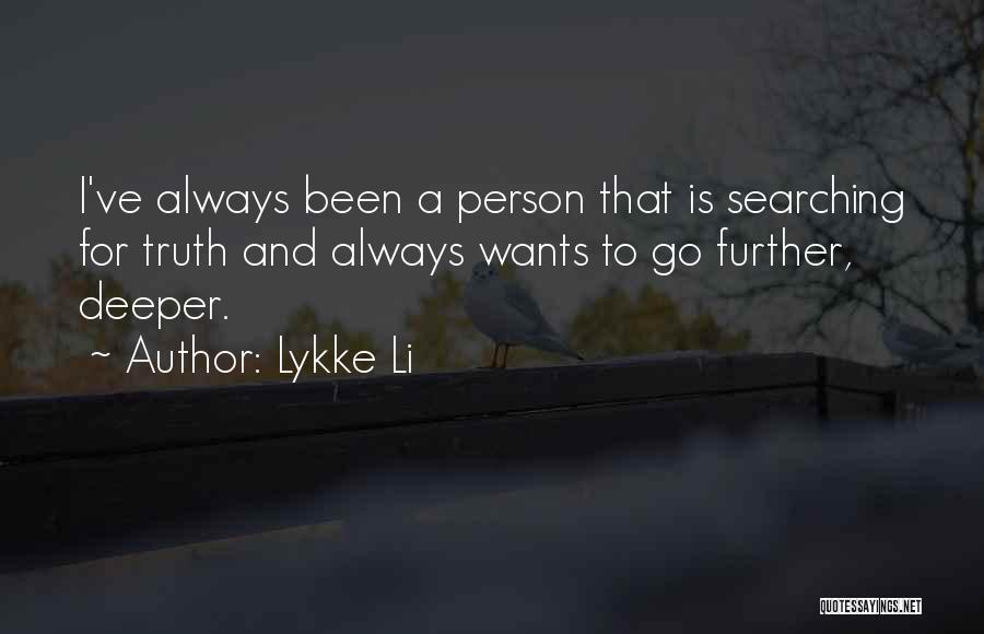 Lykke Li Quotes 2059175