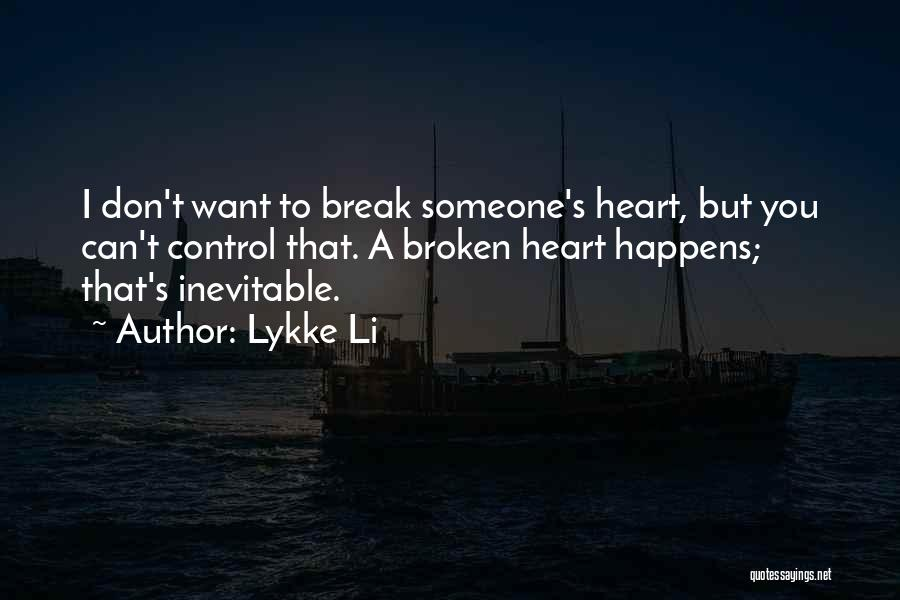 Lykke Li Quotes 2237025