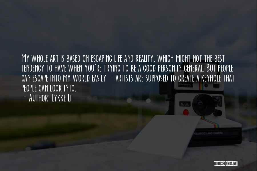 Lykke Li Quotes 260983