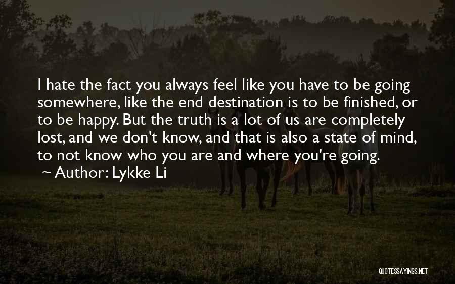 Lykke Li Quotes 368867