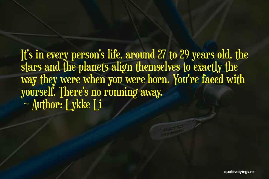 Lykke Li Quotes 408774