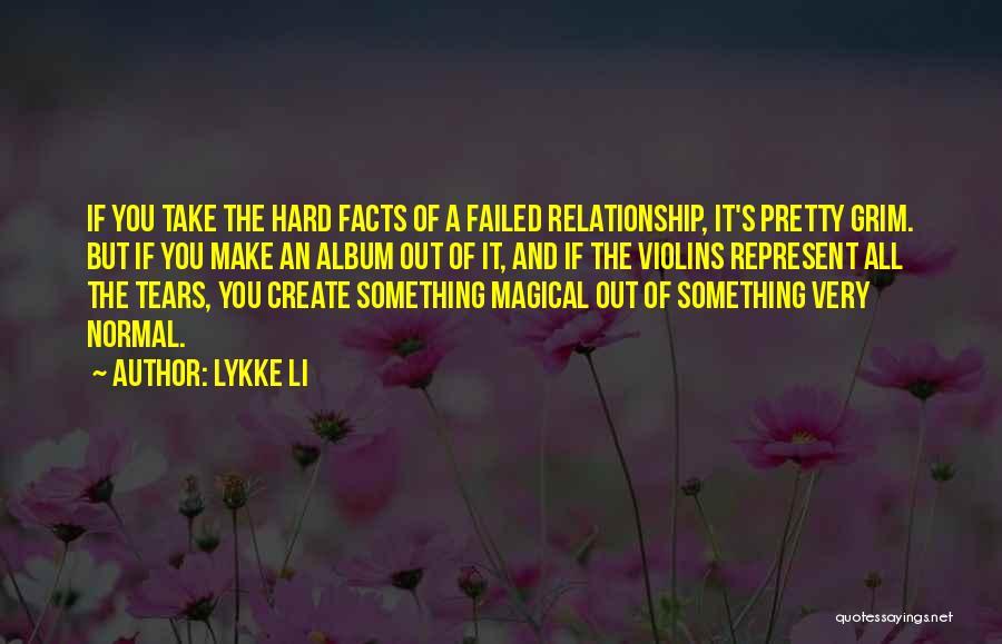 Lykke Li Quotes 418472