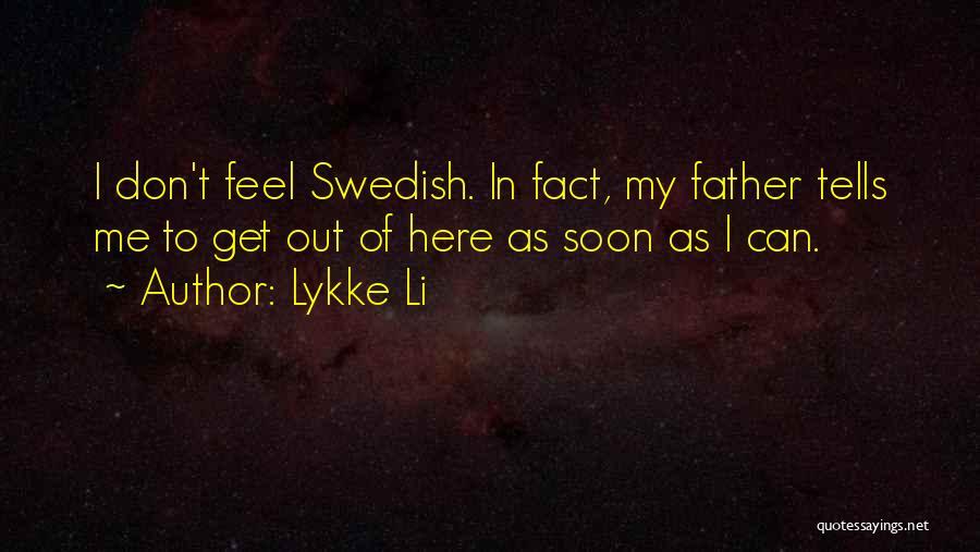 Lykke Li Quotes 500648