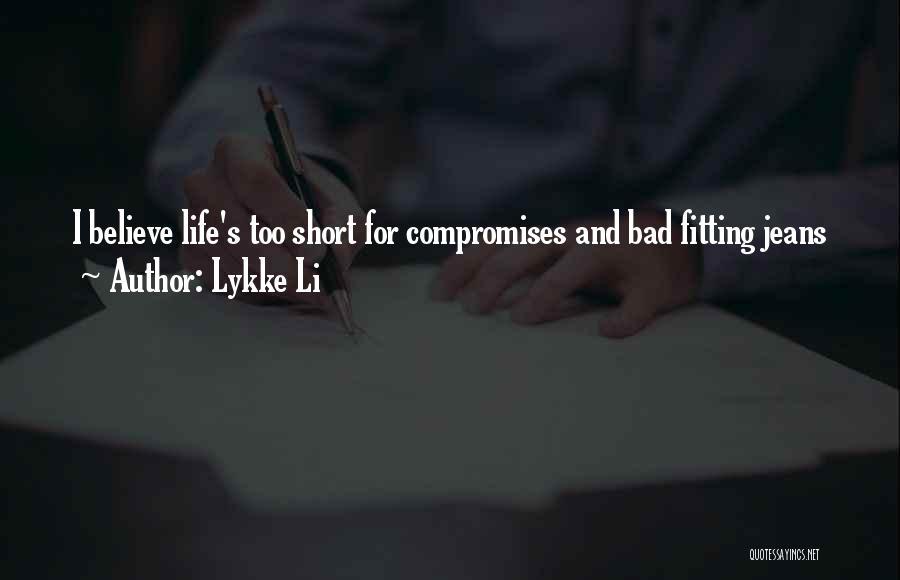 Lykke Li Quotes 538839