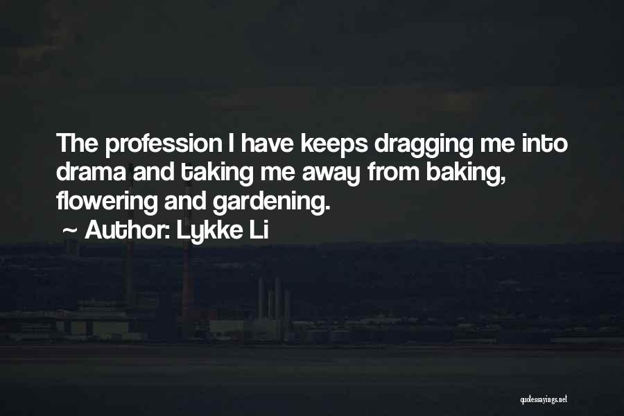 Lykke Li Quotes 712391