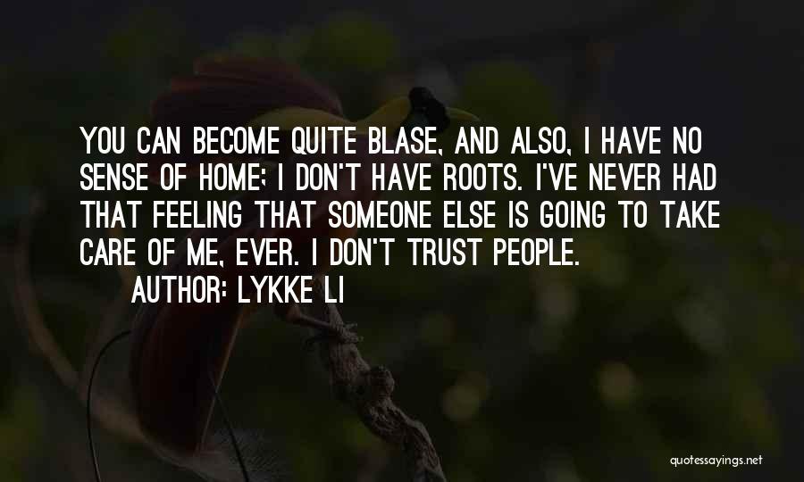 Lykke Li Quotes 937209