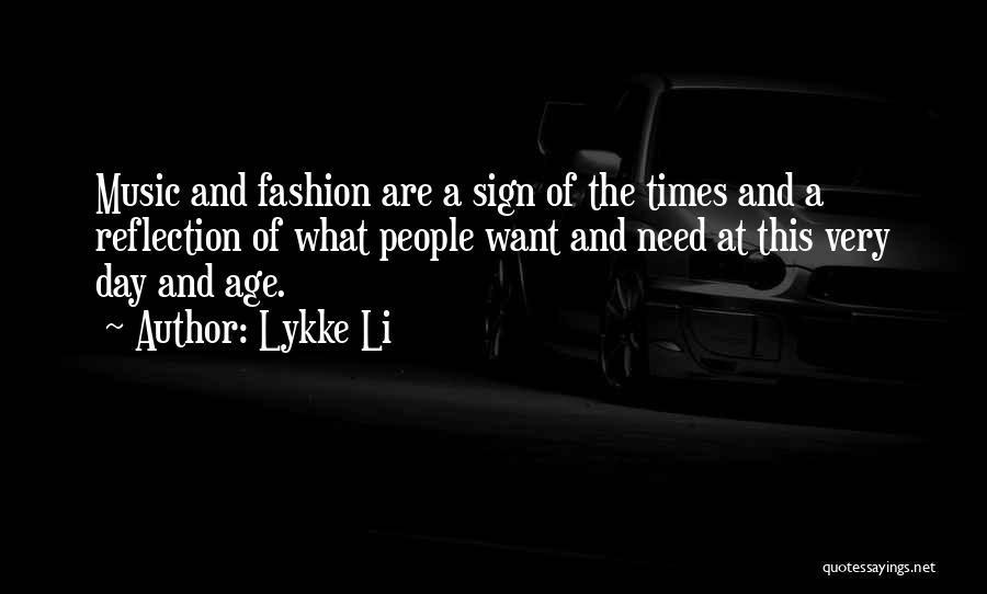 Lykke Li Quotes 961513