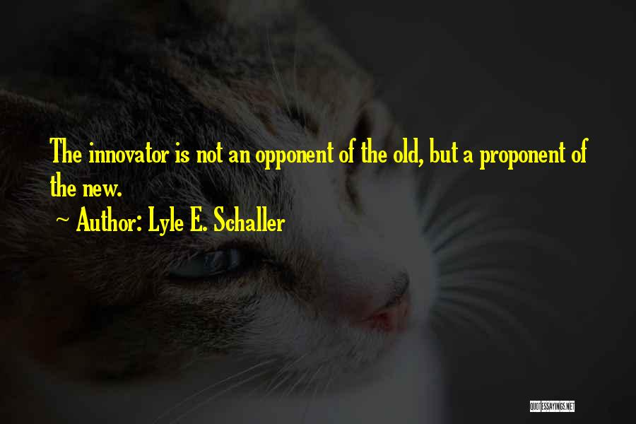 Lyle E. Schaller Quotes 1797474