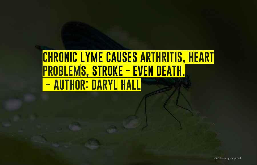 Lyme Quotes By Daryl Hall