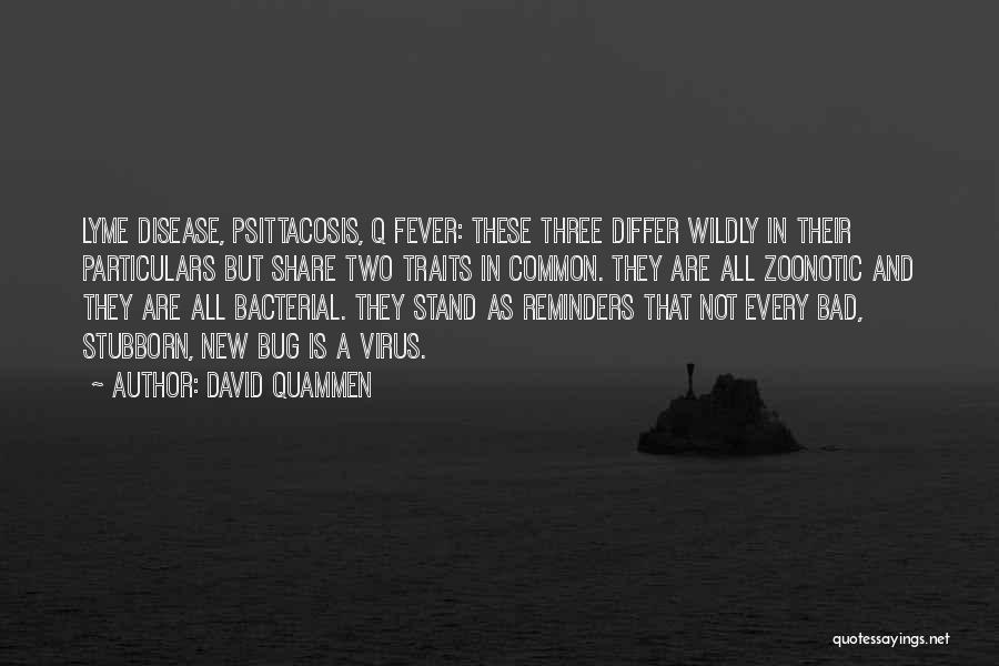Lyme Quotes By David Quammen