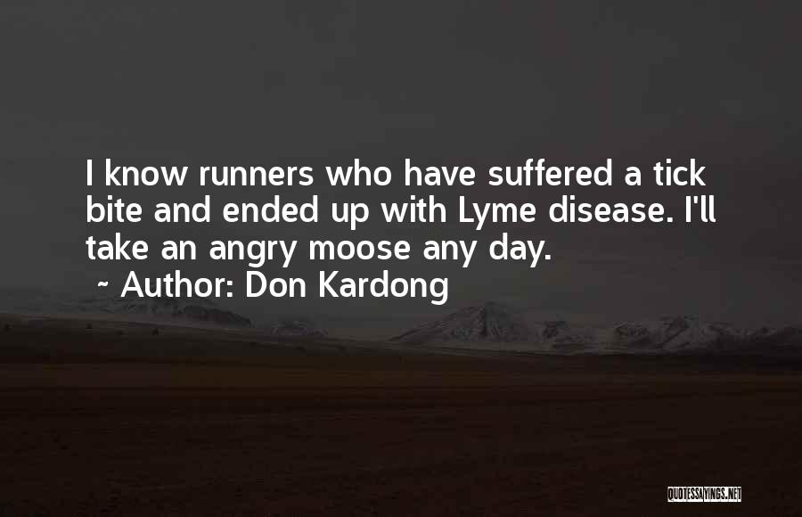 Lyme Quotes By Don Kardong