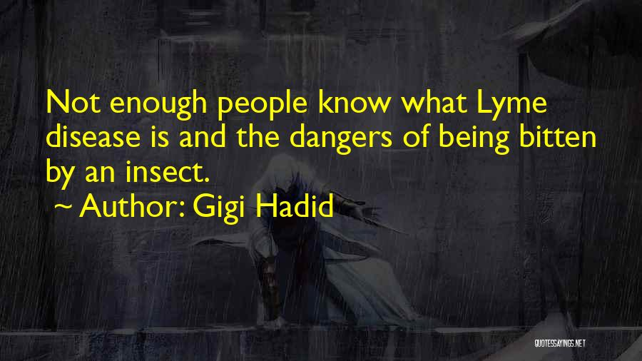 Lyme Quotes By Gigi Hadid