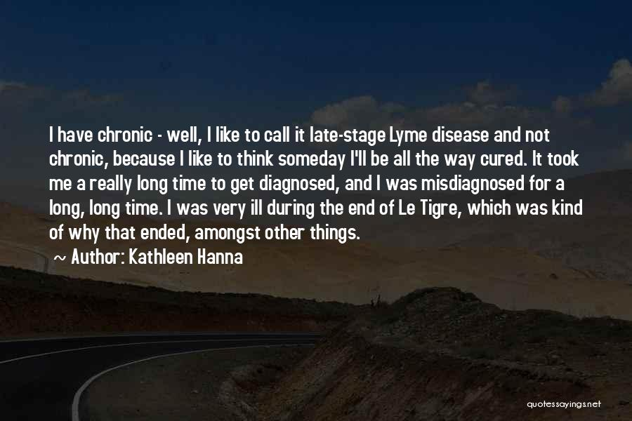Lyme Quotes By Kathleen Hanna