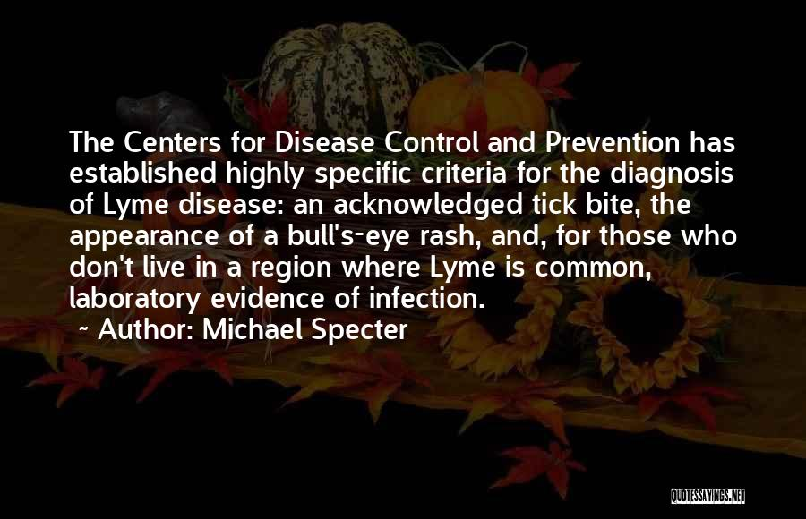 Lyme Quotes By Michael Specter