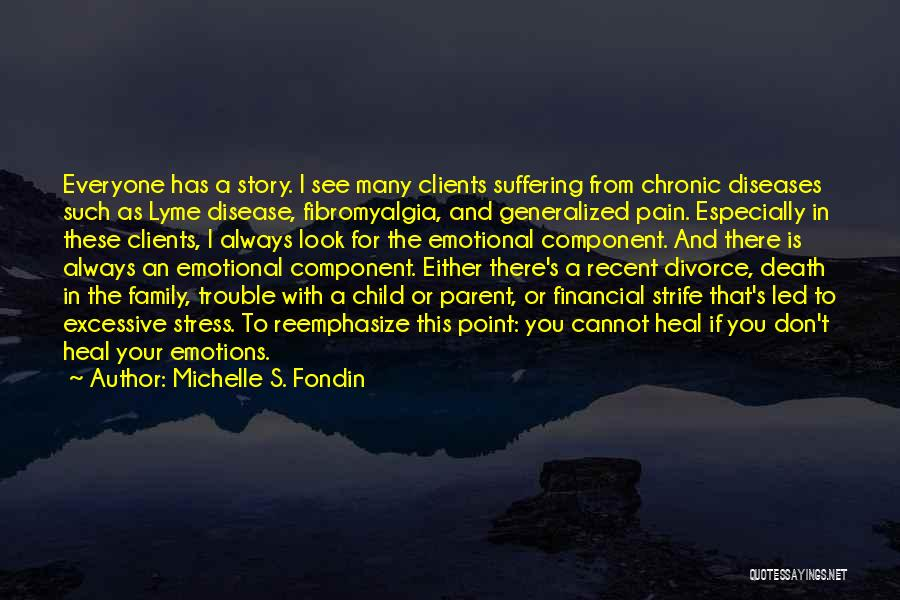 Lyme Quotes By Michelle S. Fondin