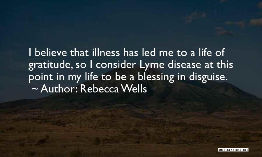 Lyme Quotes By Rebecca Wells