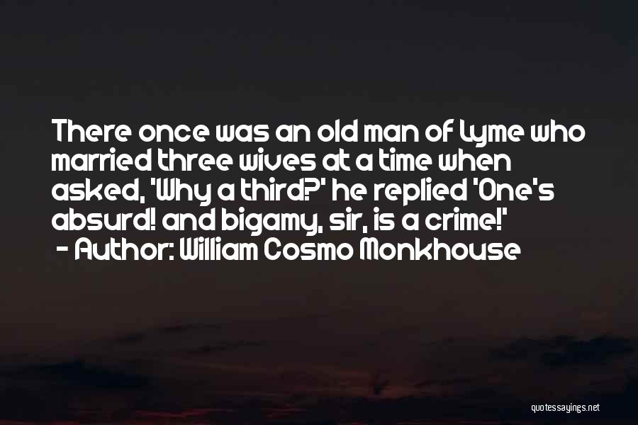 Lyme Quotes By William Cosmo Monkhouse