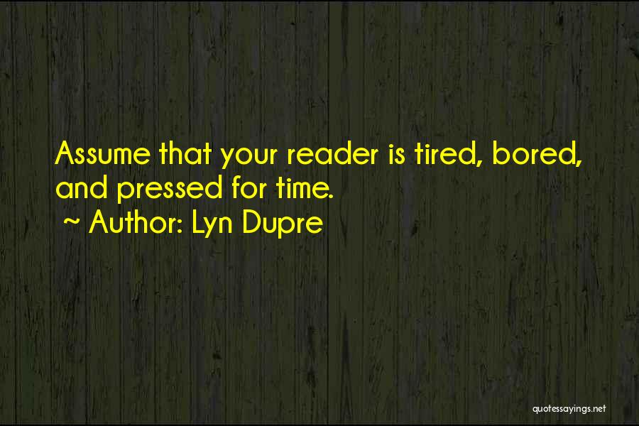 Lyn Dupre Quotes 1058605