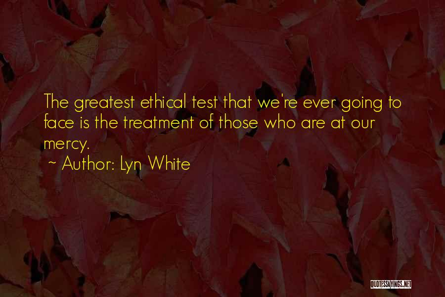 Lyn White Quotes 749835