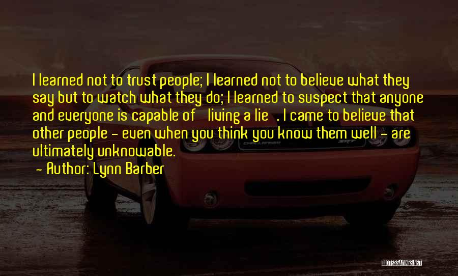 Lynn Barber Quotes 120840