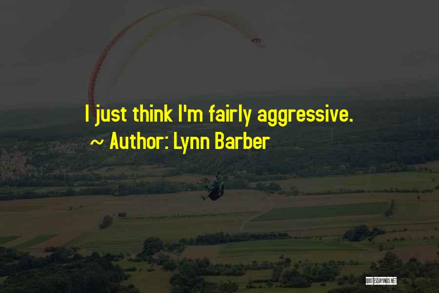 Lynn Barber Quotes 1264636