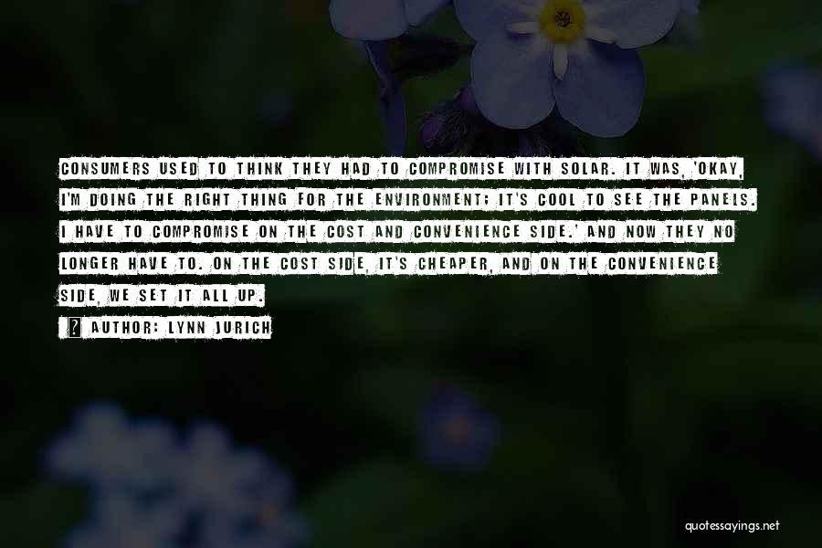 Lynn Jurich Quotes 1185620
